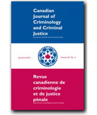 Canadian Journal of Criminology and Criminal Justice