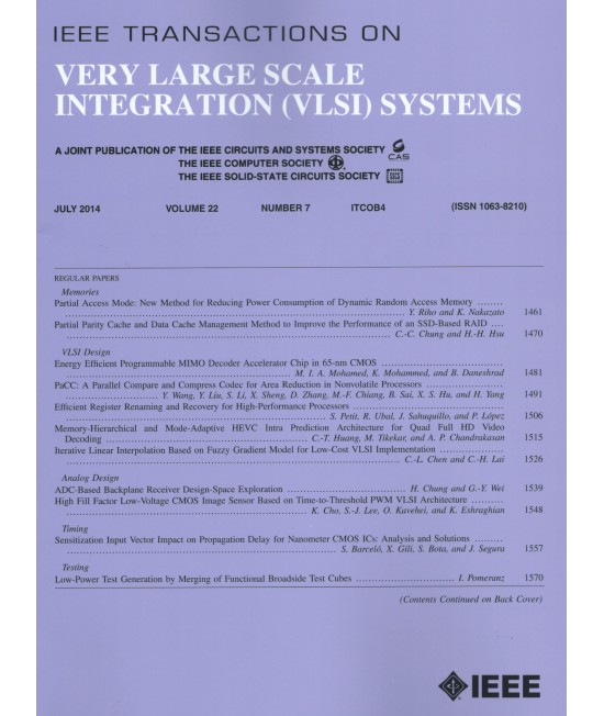 IEEE Transactions on Very Large Scale Integration Systems