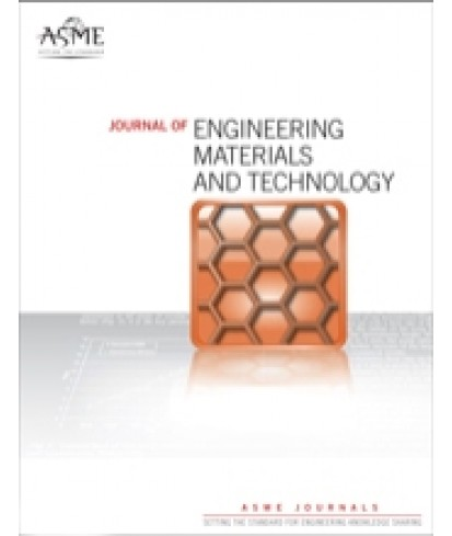 Journal of Engineering Materials and Technology