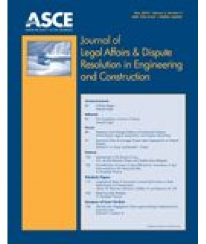 Journal of Legal Affairs and Dispute Resolution in Engineering and Construction