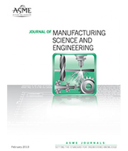 Journal of Manufacturing Science and Engineering
