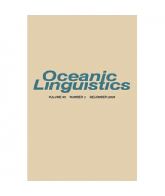 Oceanic Linguistics: Current Research on Languages of the Oceanic Area
