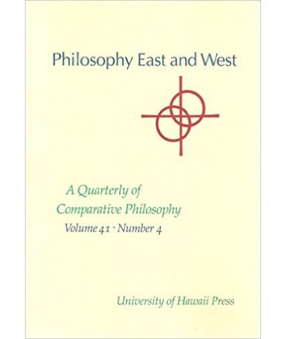 Philosophy East and West - A Quarterly of Comparative Philosophy