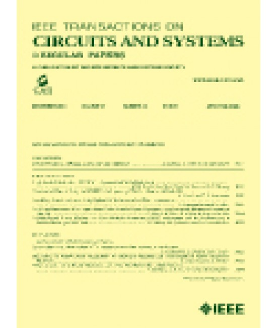 IEEE Transactions on Circuits and Systems Part I: Regular Papers