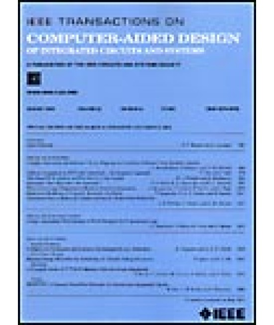 IEEE Transactions on Computer-Aided Design of Integrated Circuits and Systems