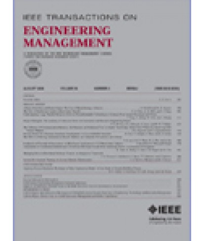 IEEE Transactions on Engineering Management
