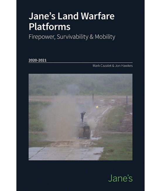 Janes Land Warfare Platforms: Firepower, Survivability & Mobility 20/21