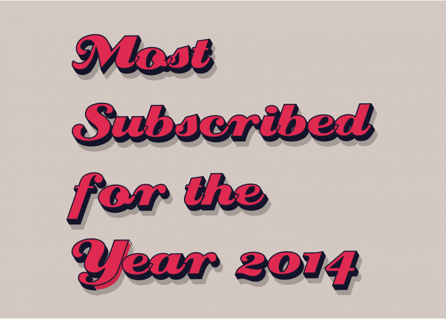 Most Subscribed of 2014