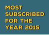 Most Subscribed of 2015